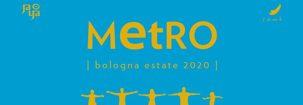 MetRO Bologna Estate 2020